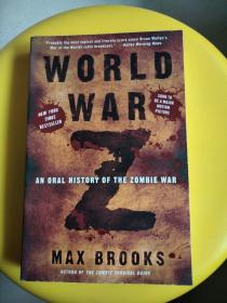 WORLD WAR Z:an oral histoy of the zombie war(外文原版)
