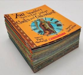 You Wouldn't Want to Be 你不会想系列30册第一期,学乐一期30本你不会想系列!学乐SCHOLASTIC强货,翻译成多种语言畅销多年.历史人文主题