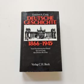 德文原版 Deutsche Geschichte 1866-1945.Vom Norddeutschen Bund bis zum Ende des Dritten Reiches