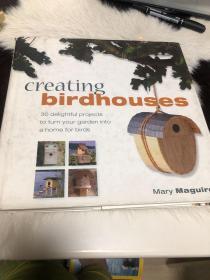 外文原版creating birdhousee