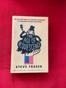 The Age of Acquiescence默许年代by Steve Fraser美国版精装本