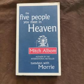 the five peopie you meet in heaven Mitch Aibom 32开【258】