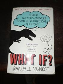 What If?Serious Scientific Answers To Absurd Hypothetical Questions 那些古怪又让人忧心的问题 What If ? 英文原版 如果这样 会怎样?