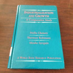 Industrialization and Growth: A Comparative Study (A World Bank Research Publication)(英文原版)