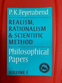 费耶阿本德 Realism, Rationalism and Scientific Method: Volume 1: Philosophical Papers