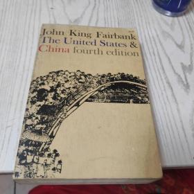 John King Fairbank:The United States and China费正清《美国与中国》含珍贵罕见历史照片 fourth edition第四版