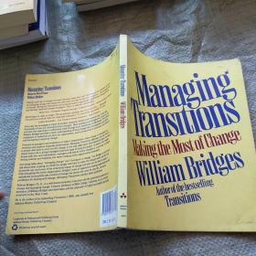 MANAGING TRANSITIONS Making the Most of Change 英文原版  实物拍图 现货 有几处划线字迹