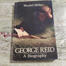 GEORGE REID A Binography(扉页有字迹)