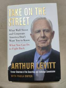 Take On the Street:What Wall Street and Corporate America Don't Want You to Know