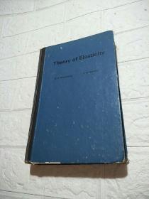 Theory of Elasticity(精装 16开 详情看图 品看图)
