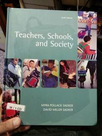 【硬精装英文原版配有光盘一张】Teachers,Schools,and Society教师、学校与社会 MYRA POLLACK SADKER DAVID MILLER SADKER