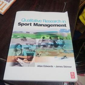 Qualitative Research in  Sport Management体育管理中的质性研究Allan Edwards. James Skinner艾伦·爱德华兹。斯金纳