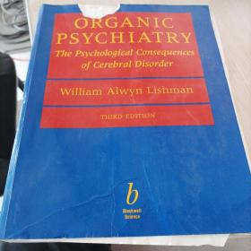 ORGANICPSSYCJHIATRY  the Psychological Consequences of Cerebral Disorder