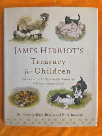James Herriot's Treasury for Children: Warm and Joyful Tales by the Author of All Creatures Great and Small (精装大16开本彩印画册)
