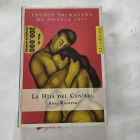 ◆西班牙语原版小说 La hija del caníbal de Rosa Montero