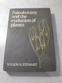 Paleobotany and the Evolution of Plants   有水印,品相看图