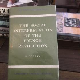 The social interpretation of the French revolution 法国大革命的社会解释