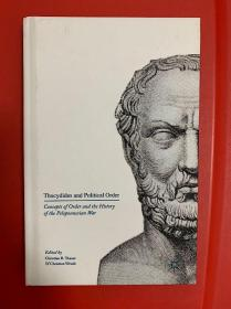 Thucydides and Political Order: Concepts of Order and the History of the Peloponnesian