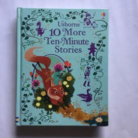 Usborne 10 More Ten-Minute Stories 英文原版儿童故事图画书 精装