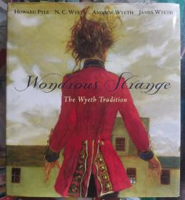 Wondrous Strange  《奇妙的陌生之象》霍华德·派尔,詹姆斯·怀斯等