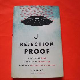 Rejection Proof:How I Beat Fear and Became Invincible Through 100 Days of Rejection