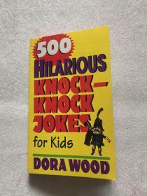 500 Hilarious Knock-Knock Jokes for Kids