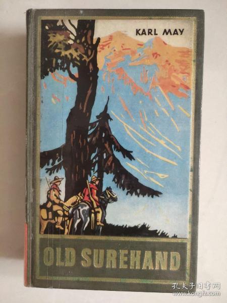 OLD SUREHAND II 德文原版 1949年 卡尔.梅 著 <古老的信手>  精装本
