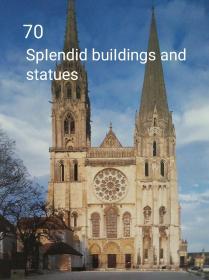 70座辉煌的建筑和雕像
