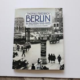 THOMAS FRIEDRICH BERLIN IN  1918-1933【精装、大16开】