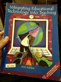 【英文原版配有光盘一张】Integrating Educational Technology into Teaching教育技术与教学的整合 M.D.Roblyer