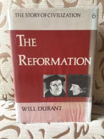 Story of the Civilization: The Reformation by Will and Ariel Durant --- 杜兰特夫妇《世界文明史之宗教改革》