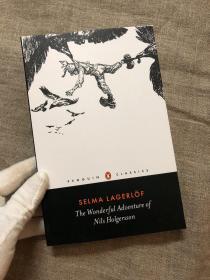 The Wonderful Adventure of Nils Holgersson (Penguin Classics) 尼尔斯骑鹅旅行记 企鹅黑皮经典系列【诺贝尔文学家得主拉格洛夫名作,配Bertil Lybeck黑白插图,英文版】