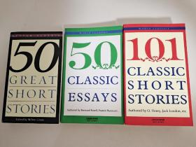 Fifty Great Short Stories 50篇短篇小说 英文原版、 50 Classic essays  经典随笔50首、101 Classic Short Stories 经典短篇小说101篇 3本合售