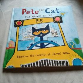 Pete the Cat: The Wheels on the Bus 皮特猫系列 英文原版