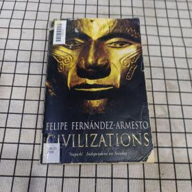Civilizations 文明 菲利普·费尔南德兹-阿迈斯托 (Felipe Fernandez-Armesto)