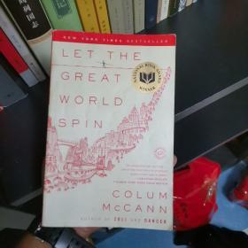 Let the Great World Spin—Colum McCann《转吧,这伟大的世界》英文原版正版