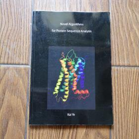 Novel Algorithms for Protein Sequence Analysis
