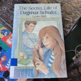 THE SECRET LIFE OF DAGMAR SCHULTZ