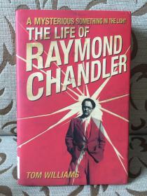 The Life of Raymond Chandler by Tom Williams -- 《雷蒙德 钱德勒传记》 馆藏精装本