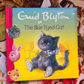 """The Blue Eyed Cat(软精装纸板书,作者是英国著名""""国宝级""""童书作家Enid Blyton伊妮德·布莱顿,由插画师Pam Storey绘画)"""