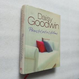 Daisy Goodwin Poems to Last a Liftetime