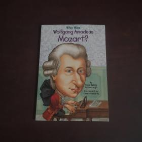 Who Was Wolfgang Amadeus Mozart? 天才音乐家莫扎特(人物传奇系列)