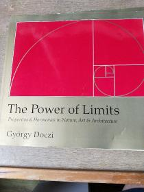 The Power of Limits: Proportional Harmonies in Nature, Art, and Architecture(限制的力量