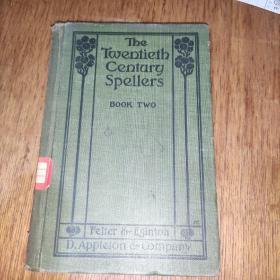 The Twentieth Century Spellers BOOK TWO(二十世纪拼写者)第二册 (精装32开)馆藏实物图