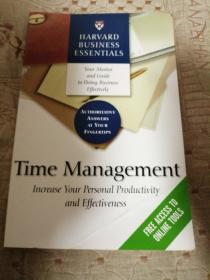 Time Management:Increase Your Personal Productivity And Effectiveness (Harvard Business Essentials)        架2