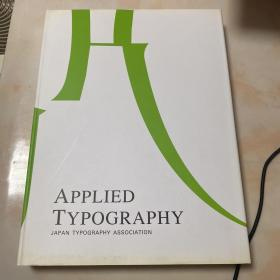 Applied typography:JAPAN TYPOGRAPHY ASSOCIATION