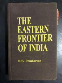 The Eastern Frontier of India(英文原版)