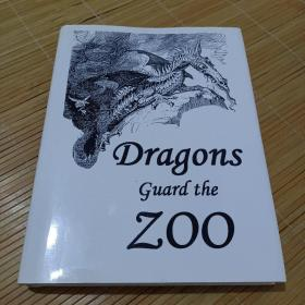 Dragons guard the zoo(龙守卫着动物园,英文诗歌和童谣类)签赠本