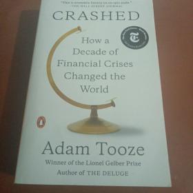 坠毁十年金融危机如何改变世界 Crashed: How a Decade of Financial Crises Changed the World 2018年