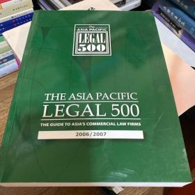 the Asia pacific legal 500 2006/2007 edition